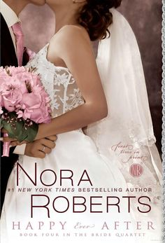 Nora Roberts Books - I loved this series!  Would have loved an Epilogue of the 4 but each were great!