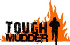 Tough Mudder!!