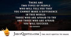 Quote About Success - Ray Goforth Success Quotes And Sayings, Best Quotes, Sharing Quotes, Types Of People, Picture Quotes, In This World, Told You So, How To Get, Life