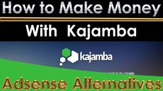 How To Make Money With Kajamba and Reviews, Updated