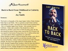 [Advertisement] #music #drake #kcbookpromotions Back to Back From Childhood to Celebrity by Jay Smith  Learn More @ http://bit.ly/2F0tzL3