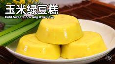玉米绿豆糕 Cold Sweet Corn Ang Kwe Cake / Puding Jagung - YouTube Agar Agar Jelly, Chinese Desserts, Cake Youtube, Dessert Dishes, Sweet Corn, Filipino Recipes, Food Festival, Butter Dish, Cold