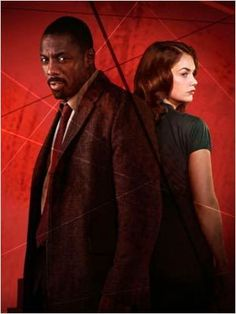 'Luther' DCI Luther: I'm coming for you. Alice Morgan: Not if I come for you first.