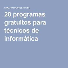 20 programas gratuitos para técnicos de informática