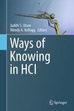 Olson, Judith S, and Wendy Kellogg. Ways of Knowing in Hci. , 2014. Print.