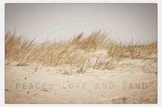 Peace Love and Sand by SaltandSandDesign on Etsy, $5.25