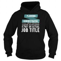 Planning Administrator   Planning Administrator ju