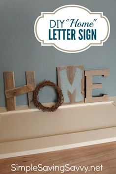 """Home Decor can be expensive to purchase and hard to find just the right pieces to fit your space.  I love making my own home decor and these wooden letters became the perfect addition to my newly remodeled entryway!  The letters spelling """"HOME"""" feel warm and welcoming to those coming into our home.  They were easy to make and inexpensive, costing less than $5 to create all four letters. simplesavingsavvy.net"""