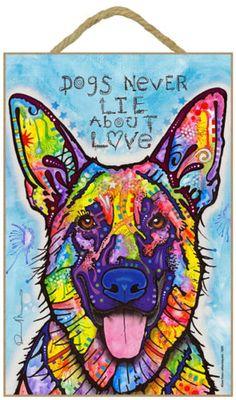 Dean Russo German Shepherd DOGS NEVER LIE ABOUT LOVE Wood Plaque