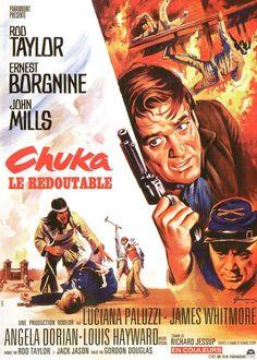 Chuka (1967)Stars: Rod Taylor, Ernest Borgnine, John Mills, Luciana Paluzzi, James Whitmore, Victoria Vetri, Louis Hayward, Michael Cole ~ Director: Gordon Douglas
