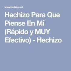 Hechizo Para Que Piense En Mí (Rápido y MUY Efectivo) - Hechizo