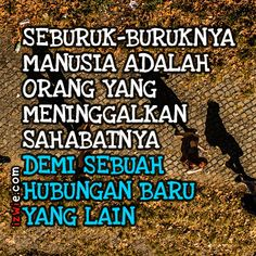 Discover recipes, home ideas, style inspiration and other ideas to try. Quotes Sahabat, Fake Quotes, People Quotes, Words Quotes, Qoutes, Muslim Quotes, Islamic Quotes, Reminder Quotes, Quotes Indonesia