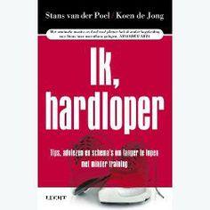 boekrecensie: Stans van der Poel en Koen de Jong - Ik, hardloper - Hardlopen voor dummies