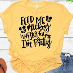 Feed Me Mickey Waffles and Tell Me I'm Pretty Disney Inspired Shirt Disney Halloween Shirts, Funny Disney Shirts, Disney Vacation Shirts, Disney World Shirts, Disney Trips, Disney Birthday Shirt, Disney Inspired Outfits, Disney Outfits, Disney Style
