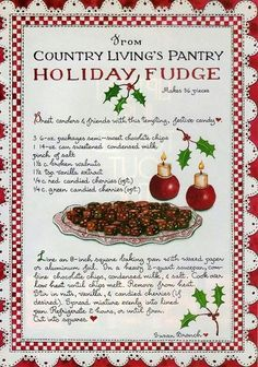 Holiday Fudge, Susan Branch for Country Living Magazine Old Recipes, Fudge Recipes, Vintage Recipes, Candy Recipes, Dessert Recipes, Cooking Recipes, Christmas Desserts, Holiday Treats, Christmas Treats