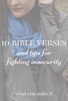 10 Bible Verses and Tips for Fighting Insecurity