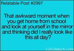 This happens to me more often than I'd like to admit.