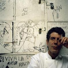 anthony bourdain~ no reservation~ one badass chef (in every sense fo the word).