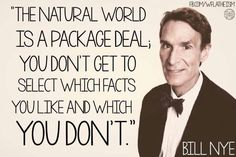 While you really CAN select which facts you like and which you don't, your preferences have zero effect on their accuracy. Atheist Agnostic, Atheist Quotes, Secular Humanism, Carl Sagan, Being Good, Bill Nye, Deep Thoughts, Science Nature, Great Quotes
