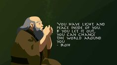 Post with 149 votes and 5126 views. Tagged with wisdom, avatar, uncle iroh, eat what you want; Be the person Uncle Iroh knows you can be. Iroh Quotes, Avatar Quotes, Avatar Series, Avatar The Last Airbender Art, Let It Out, Team Avatar, Zuko, Legend Of Korra, Inspirational Quotes