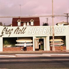1960's Greg Noll surfboards shop on Pacific Coast Highway in Hermosa Beach.