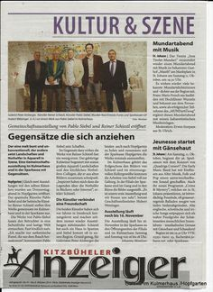 Presse Kitzbühler Anzeiger zur Ausstellung von Reiner Schiestl und Pablo Siebel im Kulmerhaus, Bräugassl 1 in Hopfgarten im Brixental Hopfgarten Im Brixental, Event Ticket, Roots, Culture, Music