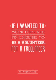 Freelance is NOT free. by Ena Bacanovic // typography, graphic design, poster design, print design, freelance