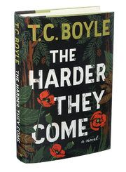 T. Coraghessan Boyle's 'The Harder They Come,' Rugged Individualism Run Amok - NYTimes.com. Michiko Kakutani review.