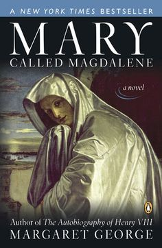 Mary Called Magdalene - great book.. fiction and very interesting. Slow starting but once you get in it WOW! Kdipolito