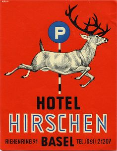 Hotel Hirschen in Basel Vintage Advertisements, Vintage Ads, Vintage Designs, Vintage Luggage, Vintage Suitcases, Vintage Market, Retro Design, Design Art, Fürstentum Liechtenstein