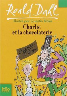 """Charlie et la chocolaterie - Roald Dahl http://petitlien.com/7jwd """"Charlie Bucket vit pauvrement dans une petite maison. Il adore le chocolat et près de chez lui, la plus grosse chocolaterie appartient à Willy Wonka."""""""