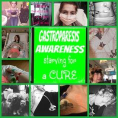 Chelle's hope, one day at a time.: Gastroparesis Awareness Month Folks! 8/8/16