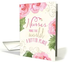 17 best nurses day greeting cards images on pinterest greeting nurses day card nurses make the world a better place pink begonias card m4hsunfo