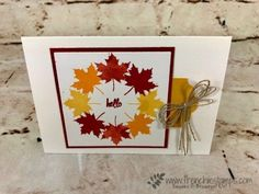 Leafs Circle with Stamparatus (Frenchie Stamps) Leaf Cards, Paper Crafts, Diy Crafts, Fall Cards, Stampin Up Cards, All The Colors, I Card, Card Making, Things To Come