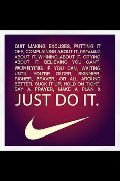 Motivation quotes just do it Nike health fitness