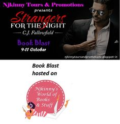 #BookBlast #StrangersForTheNight by @CJFallowfield on @Njkinny's World of Books & Stuff Checkout the book and Enter to win $10 Amazon GC, Ecopy of The Austin Series #1.. http://njkinny.blogspot.in/2014/10/book-blast-strangers-for-night-by-cj.html  #BlogTour #EroticRomance #AdultRomance #Giveaway