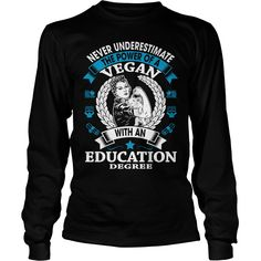 Vegan Education Degree Shirt #gift #ideas #Popular #Everything #Videos #Shop #Animals #pets #Architecture #Art #Cars #motorcycles #Celebrities #DIY #crafts #Design #Education #Entertainment #Food #drink #Gardening #Geek #Hair #beauty #Health #fitness #History #Holidays #events #Home decor #Humor #Illustrations #posters #Kids #parenting #Men #Outdoors #Photography #Products #Quotes #Science #nature #Sports #Tattoos #Technology #Travel #Weddings #Women