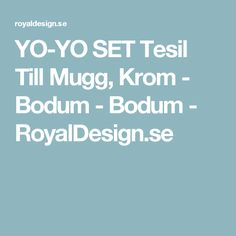 YO-YO SET Tesil Till Mugg, Krom - Bodum - Bodum - RoyalDesign.se