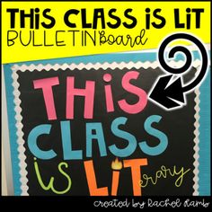 This Class is LITerary Bulletin Board by Rachel Lamb -the tattooed teacher