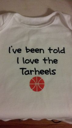 I've been told I love the Tarheels onesie by imperfectwithlove, $10.00