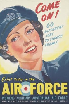 """WWII WAAAF recruitment poster, """"Come On! 60 Different Jobs to Choose From!"""""""