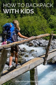 Backpacking with Kids – Expert Advice for Backcountry Camping Backpacking with kids is a wonderful way to reconnect and unplug. Use our essential family backpacking checklist to make planning easier. via Outdoor Families Magazine Camping Hacks With Kids, Hiking With Kids, Camping And Hiking, Family Camping, Tent Camping, Family Travel, Camping Gear, Camping Stuff, Camping Equipment