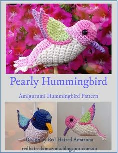 (4) Name: 'Crocheting : Pearly the Amigurumi Hummingbird