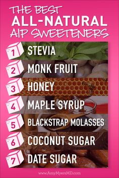 The Best All-Natural Sweeteners for an Autoimmune-Friendly Diet - Amy Myers MD recipes and nutrition and drinks recipes recipes celebration diet recipes Autoimmune Diet, Aip Diet, Healthy Eating Tips, Healthy Nutrition, Clean Eating, Amy Myers, Keto, Anti Inflammatory Diet, Vegetable Drinks