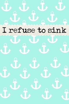 I Refuse To Sink Background