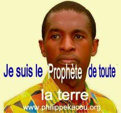 KACOU PHILIPPE PROPHÈTE DE TOUTE LA TERRE