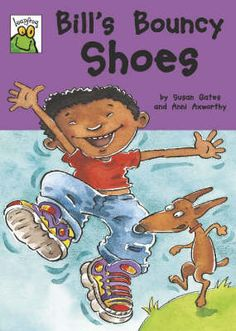 """2008 """"Bill's Bouncy Shoes"""" published by Franklin Watts"""