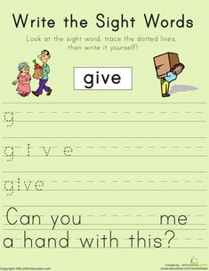 First Grade Sight Words Writing Sentences Worksheets: Write the Sight Words: 'Give'