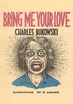 Robert Crumb Illustrates Bukowski