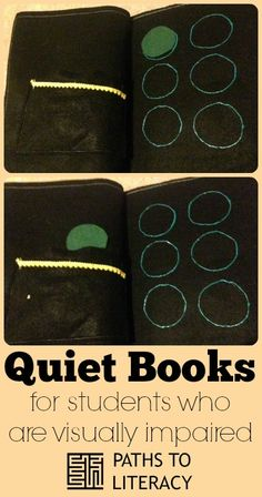 Quiet books can be a great way to introduce early literacy skills to young children who are blind or visually impaired.